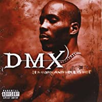 Dark and Hell Is Hot by Dmx (2001-10-16)