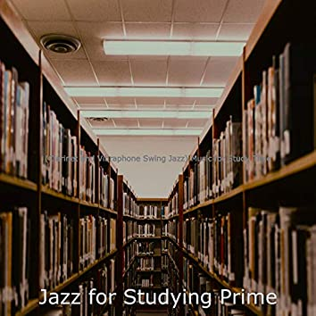 (Clarinet and Vibraphone Swing Jazz) Music for Study Time