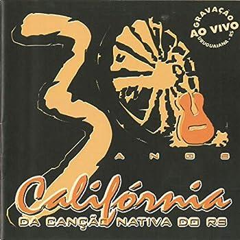 XXX Anos Califórnia da Canção Nativa do Rs  Ao Vivo