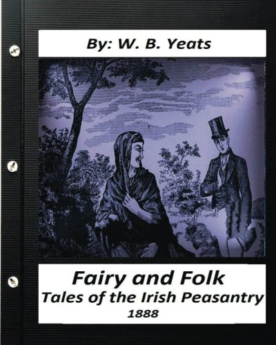 Fairy and Folk Tales of the Irish Peasantry.(18... 1530927951 Book Cover