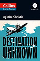 Destination Unknown (Collins English Readers)