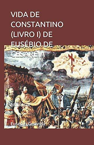 Vida de Constantino (Livro I): Biografia: 1