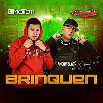 Brinquen (feat. Dj Motion)