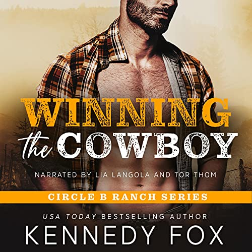 Winning the Cowboy Audiobook By Kennedy Fox cover art