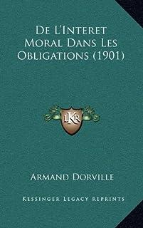 de L'Interet Moral Dans Les Obligations (1901)