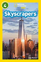 Skyscrapers: Level 4 (National Geographic Readers)