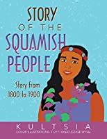 Story of the Squamish People: Story from 1800 to 1900