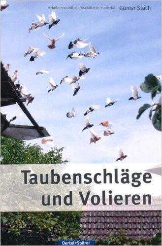 Taubenschläge und Volieren ( 3. Dezember 2012 )