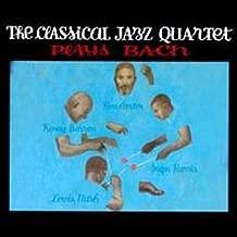 Classical Jazz Quartet Plays Bach