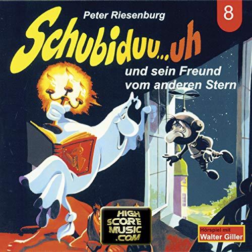Schubiduu...uh - und sein Freund vom anderen Stern cover art