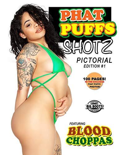Phat Puffs Shotz Issue 01