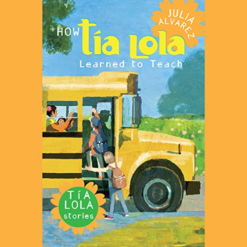How Tia Lola Learned to Teach audiobook cover art