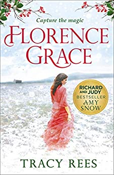 """Florence Grace: """"Possibly the most wonderful book I've ever read"""" by [Tracy Rees]"""