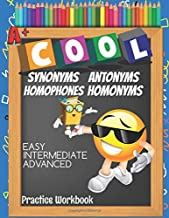 Cool Antonyms Synonyms Homophones Homonyms Easy Intermediate Advanced Practice Workbook: Emoji Learn With: Circle The Correct Answer, True or False ... Search| Activity Notebook With Answer Key