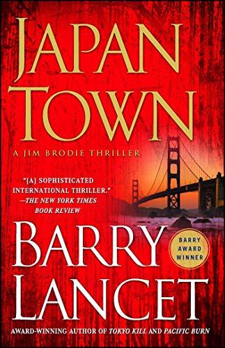 Japantown: A Thriller (A Jim Brodie Thriller Book 1) (English Edition)