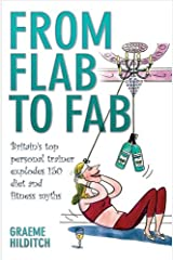 From Flab to Fab by Graeme Hilditch (2009-01-05) Paperback