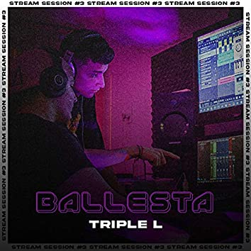 Ballesta: LLL Stream Sessions, Vol. 3