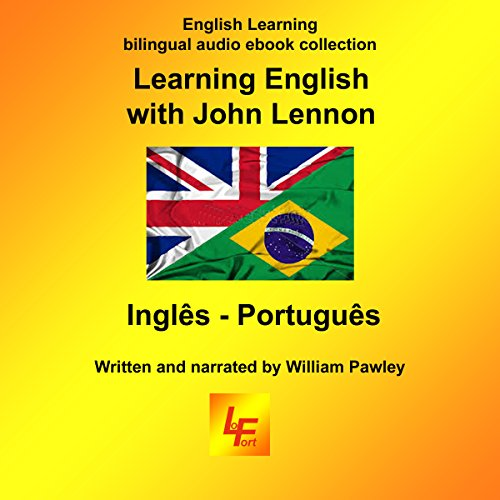 Learning English with John Lennon: Inglês - Português English Learning bilingual ebook with audio (Portuguese Edition) cover art