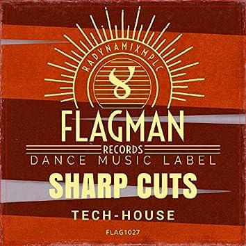 Sharp Cuts Tech House