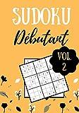 SUDOKU DÉBUTANT: Vol. 2   100 pages   Niveau facile   Solutions incluses