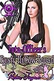 Futa-Officer's Busty HuCow Squad (The Futa Virus Book 71)