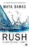 À fleur de peau , Tome 1 - Rush
