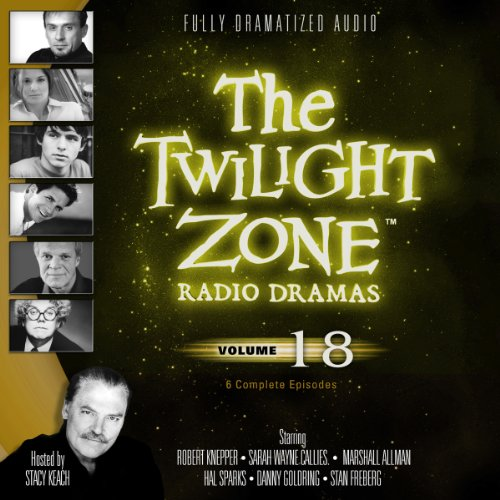 The Twilight Zone Radio Dramas, Volume 18                   By:                                                                                                                                 Rod Serling,                                                                                        Montgomery Pittman,                                                                                        Richard Matheson,                   and others                          Narrated by:                                                                                                                                 full cast                      Length: 3 hrs and 59 mins     5 ratings     Overall 4.2