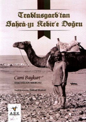 Price comparison product image Trablusgarp'tan Sahra-yi Kebir'e Dogru