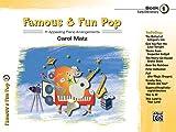 Famous & Fun Pop, Bk 1: 11 Appealing Piano Arrangements (Famous & Fun, Bk 1)