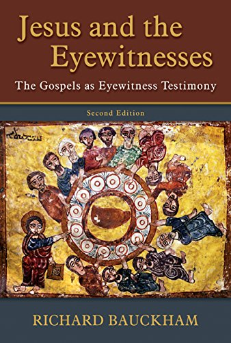 Jesus and the Eyewitnesses: The Gospels as Eyewitness Testimony (English Edition)