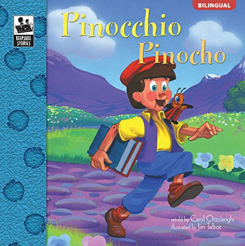 Pinocchio | Pinocho (Keepsake Stories, Bilingual)
