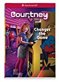 Courtney Changes the Game (American Girl Historical Characters)
