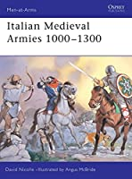 Italian Medieval Armies 1000-1300 (Men-at-Arms)