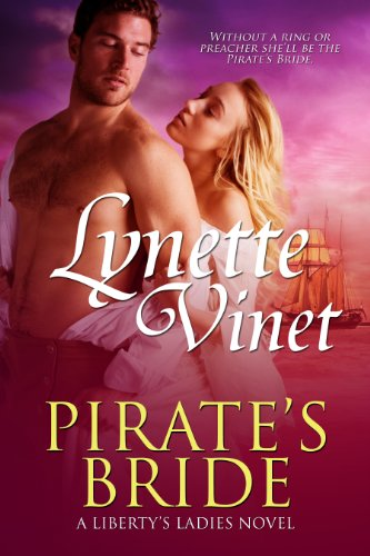 Pirate's Bride (Liberty's Ladies Book 1)