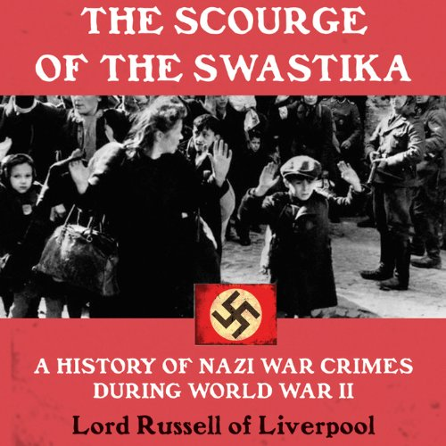 The Scourge of the Swastika audiobook cover art