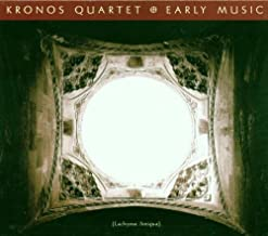 Best kronos quartet early music Reviews