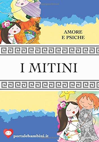 I Mitini: Amore e Psiche