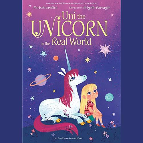 Couverture de Uni the Unicorn in the Real World