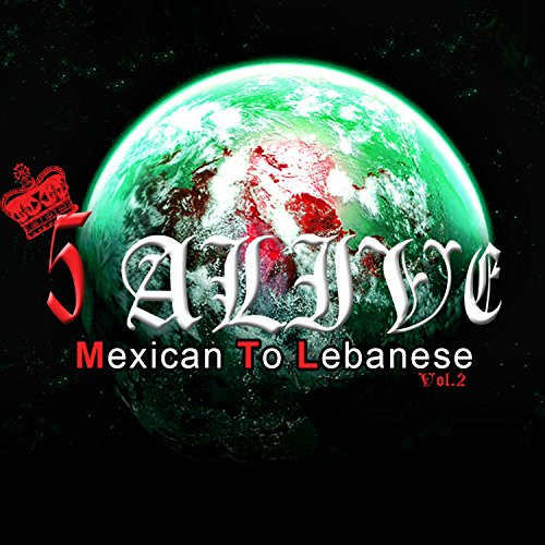 Mexican to Lebanese, Vol. 2 [Explicit]