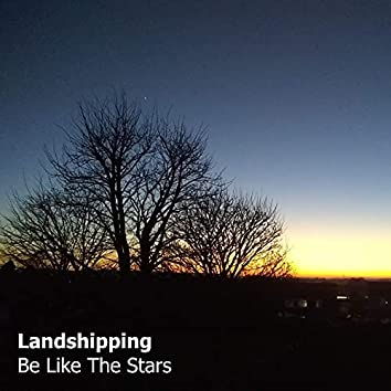 Be Like the Stars
