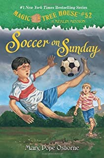 Magic Tree House #52: Soccer on Sunday (A Stepping Stone Book(TM)) by Osborne Mary Pope (2014-05-27) Hardcover