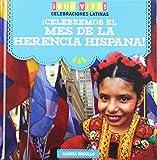 Que Viva! Celebraciones Latinas / Viva! Latino Celebrations: Navidad! / Carnaval! / Dia De Los Muertos! / Mes De La Herencia Hispana!