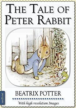 Beatrix Potter: The Tale of Peter Rabbit (illustrated) by [Beatrix Potter]