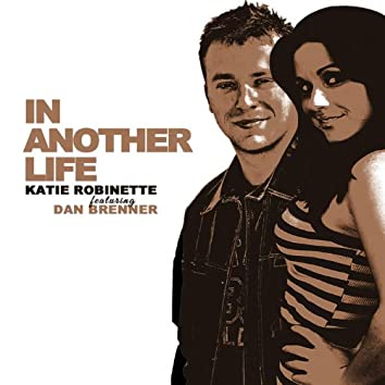 In Another Life (feat. Dan Brenner)