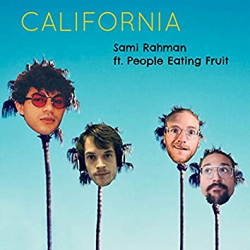 California (feat. People Eating Fruit)