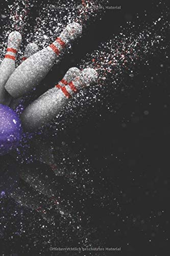 Bowling Scorebuch: Trainingstagebuch für dein Bowlingtraining und deine Bowlingspiele ♦ Führe Protokoll, notiere jeden Strike, Spare und deine ... ausfüllen ♦ 6x9 Format ♦ Motiv: Bowlingkugel