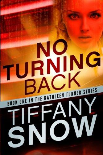 No Turning Back (Kathleen Turner, Band 1)