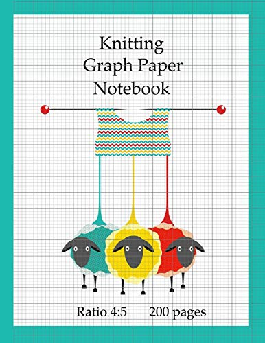 Knitting Graph Paper Notebook: 200 pages, design your own knitting patterns, asymmetric knitters journal 4:5 ratio