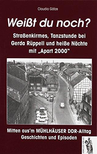 Mitten aus'm Mühlhäuser DDR-Alltag: Geschichten und Episoden