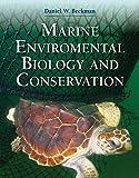 Beckman, D: Marine Environmental Biology And Conservation - Daniel Beckman